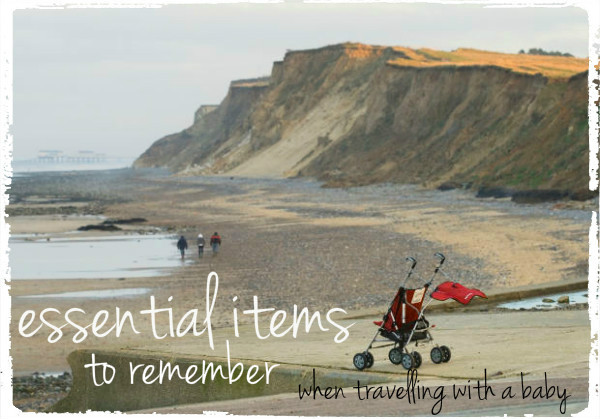 things to remember when travelling with a baby