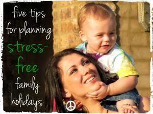 stress free family holidays