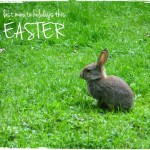 last minute family friendly holidays for easter 2015