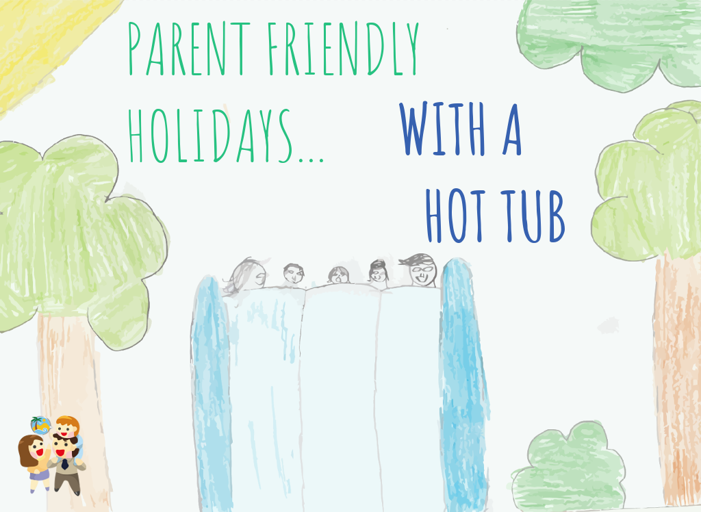 child and family friendly holidays with a hot tub