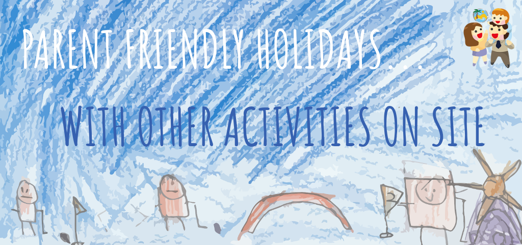 child and friendly holidays with activities on site
