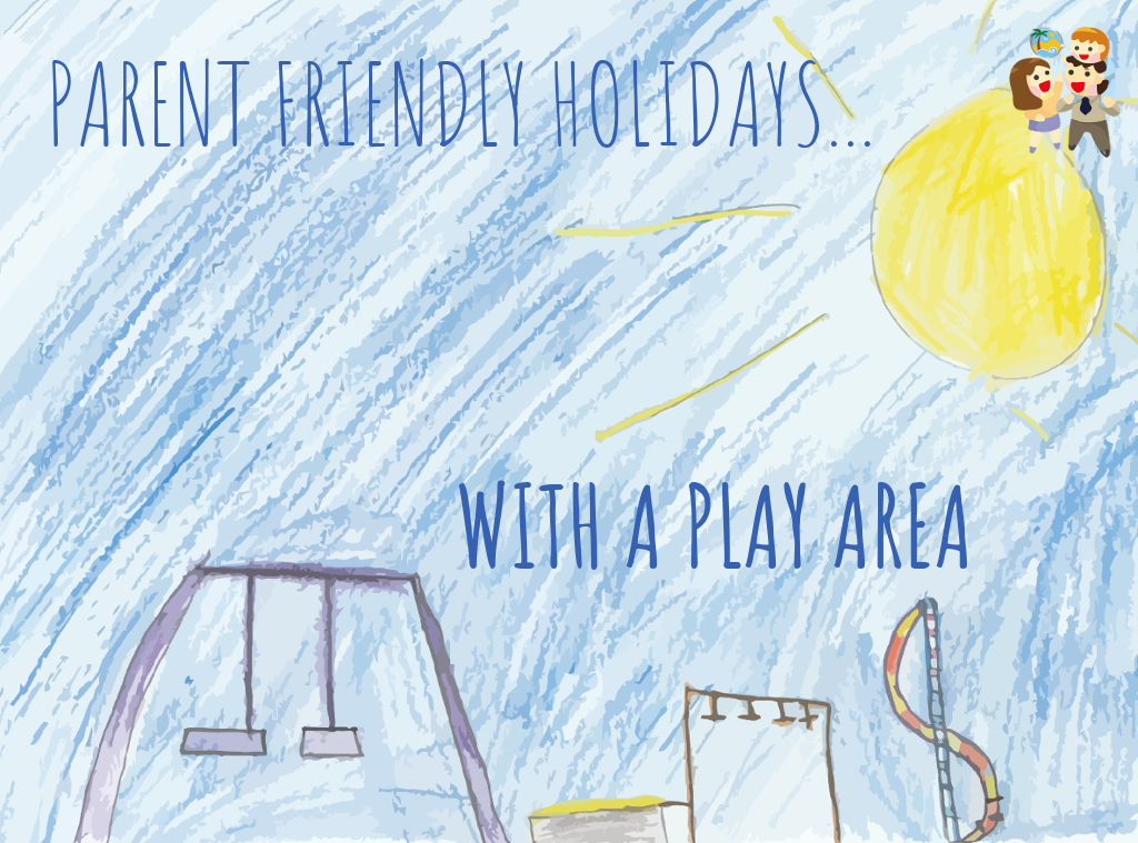 child and family friendly holidays with a play area