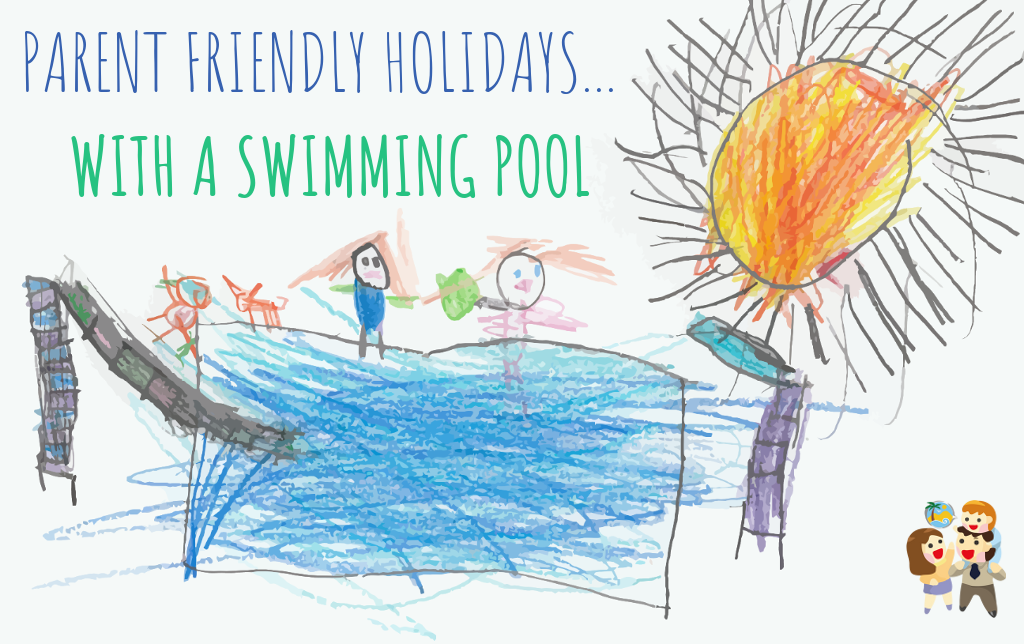 child and family friendly holidays with a swimming pool